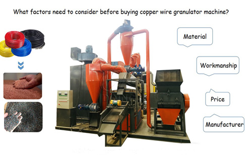 What factors need to consider before buying copper wire granulator machine?